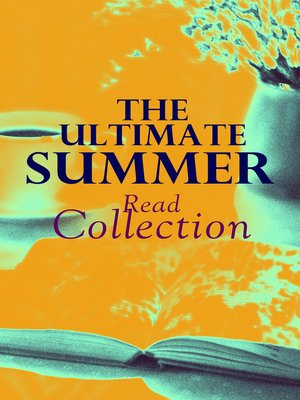 cover image of The Ultimate Summer Read Collection